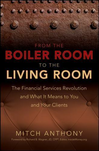 From the Boiler Room to the Living Room : The Financial Services Revolution... $16.08