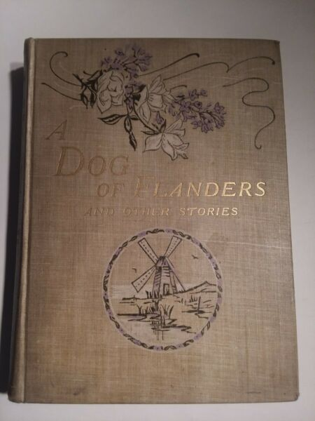 A Dog of Flanders and other stories. 1893 edition by Louisa De La Rame $85.00