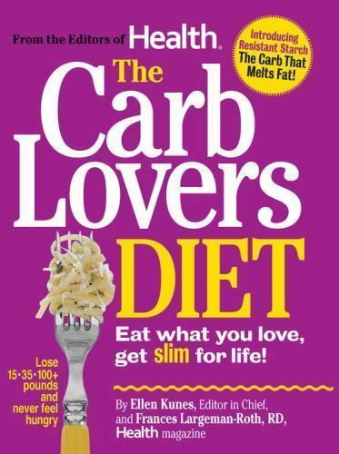 THE CARB LOVERS DIET 287 Pages BY EDITORS OF HEALTH MAGAZINE HC DJ Book $5.00