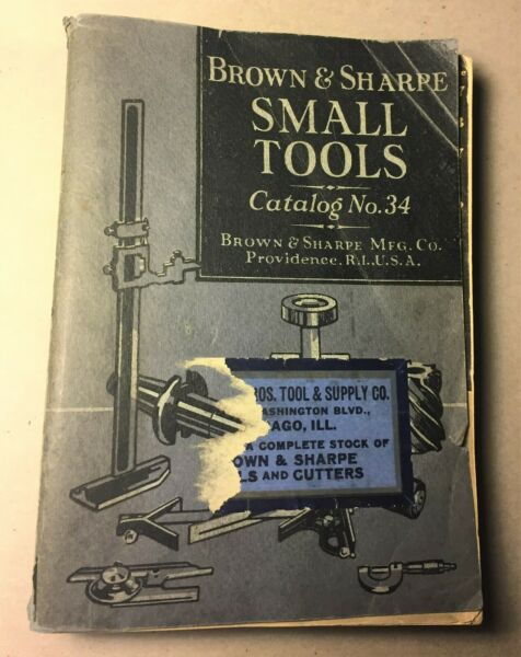 Brown amp; Sharpe Small Tools Catalog #34 1941 VINTAGE Tools Reference Book