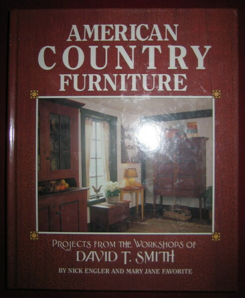 AMERICAN COUNTRY FURNITURE David T Smith SIGNED 1990 HC $19.00