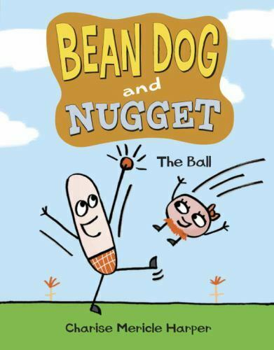 Bean Dog and Nugget: The Ball by Harper Charise Mericle $5.71
