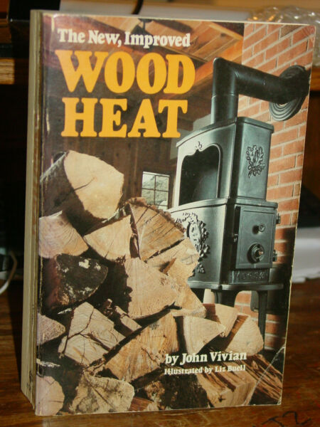The New Improved Wood Heat Wood Stoves Chimneys Flues Fireplaces Cooking $8.48