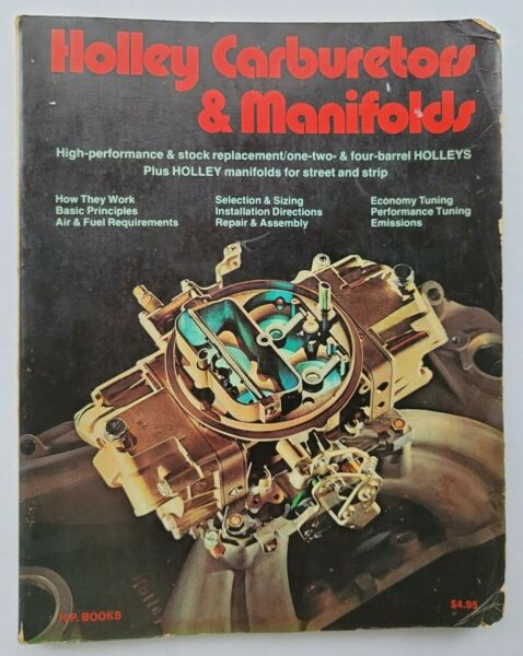 Holley Carburetors and Manifolds by Bill Fisher and Mike Urich HP BOOKS 1976 $20.78