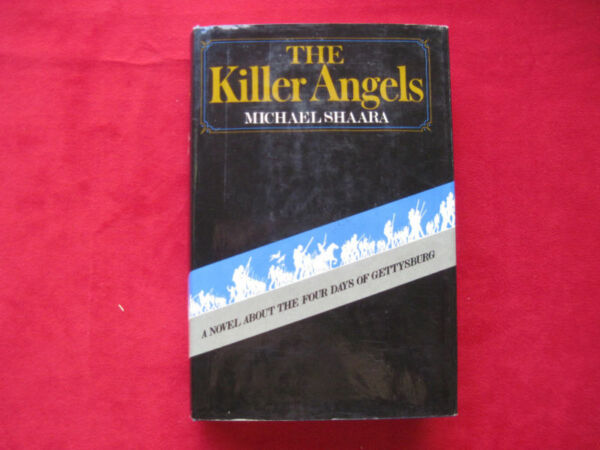 The Killer Angels SIGNED BY MICHAEL SHAARA