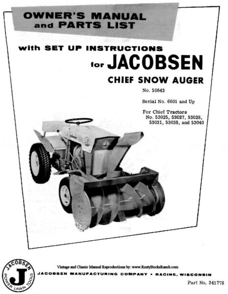 Jacobsen Chief Snow Auger Snow Thrower Blower Operators Parts and Set Up Manual
