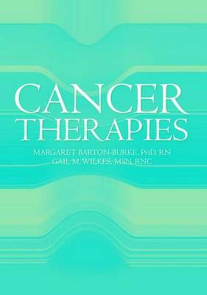 Cancer Therapies: [With CDROM] by Margaret Barton-Burke (English) Paperback Book