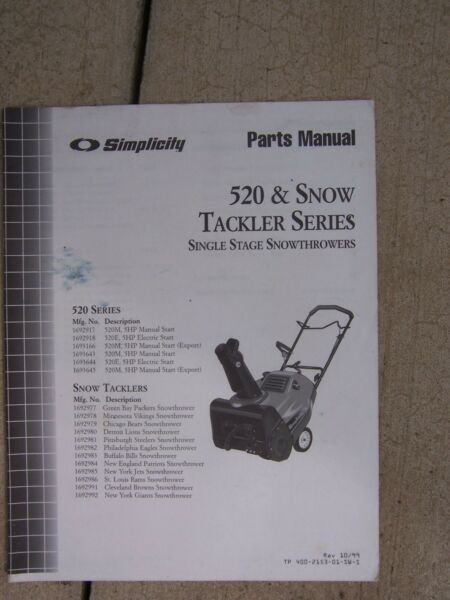 1999 Simplicity 520 Snow Tackler Series Single Stage Snow Thrower Parts Manual S