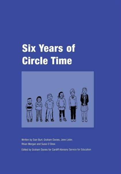 Six Years of Circle Time: A Developmental Primary Curriculum - Produced by a Gro