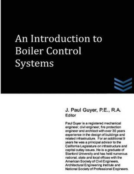 An Introduction to Boiler Control Systems by J. Paul Guyer (English) Paperback B
