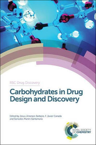 Carbohydrates in Drug Design and Discovery by Jesus Jimenez barbero English Ha $262.36