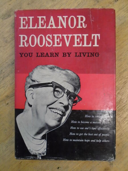 YOU LEARN BY LIVING by ELEANOR ROOSEVELT - HUTCHINSON 1961 *1ST EDITION* HB DW