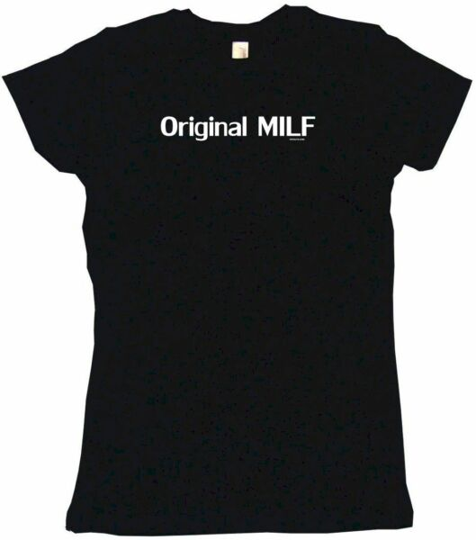 Original Milf Womens Tee Shirt Pick Size Color Petite Regular