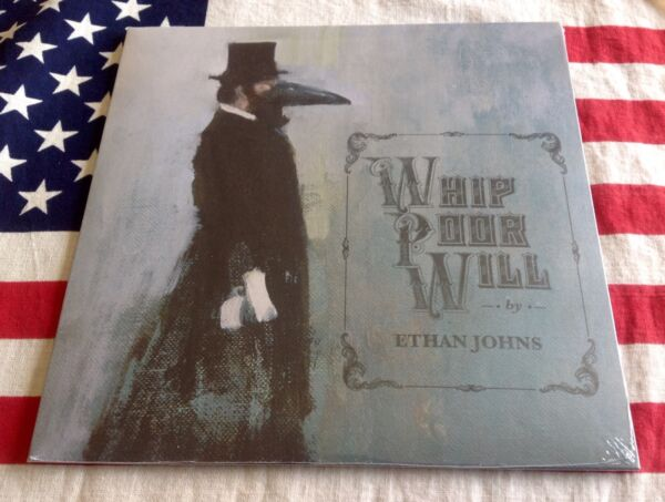 ETHAN JOHNS WHIP POOR WILL ADAMS MARLING sealed RSD 7