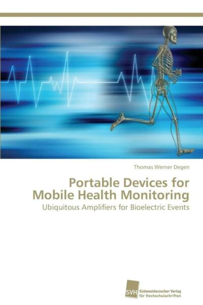 Portable Devices for Mobile Health Monitoring: Ubiquitous Amplifiers for Bioelec