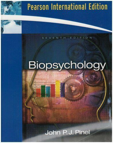 Biopsychology: International Edition by Pinel John P.J. 0205607500 The Fast