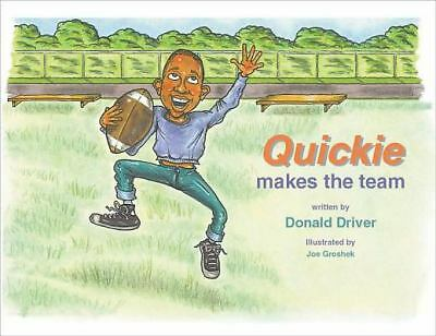 NEW - Quickie Makes the Team by Donald Driver