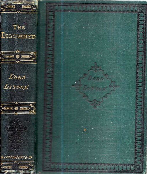 1883 EDWARD BULWER LYTTON THE DISOWNED 1820S CLASSIC CRIME FORGERY GIFT