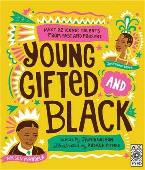 Young Gifted and Black: Meet 52 Black Heroes from Past and Present Hardback or $19.51