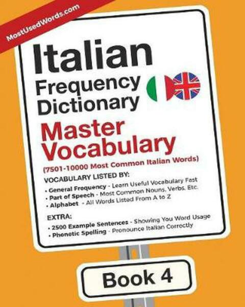 Italian Frequency Dictionary - Master Vocabulary: 7501-10000 Most Common Italian