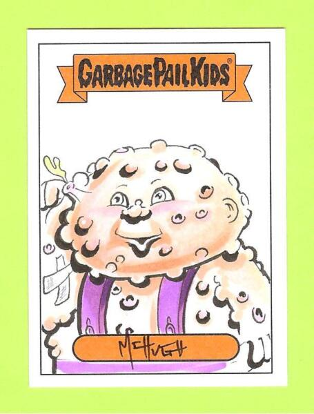 2018 GARBAGE PAIL KIDS HORROR-IBLE SIGNED COLOR ARTIST SKETCH MIKE McHUGH 11