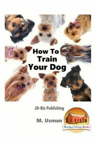 How to Train Your Dog Paperback by Usman M.; Davidson John Brand New Fre...