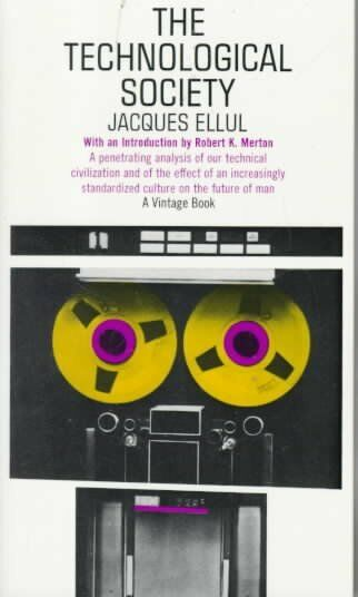 Technological Society Paperback by Ellul Jacques Like New Used Free shipp...