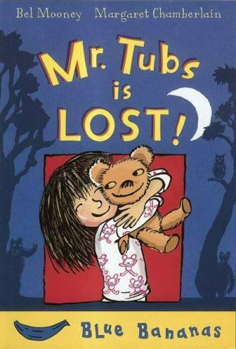 NEW Mr. Tubs Is Lost! (Blue Bananas) 9780778709046 by Mooney Bel
