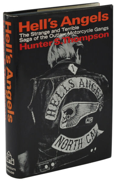 Hell's Angels ~ HUNTER S. THOMPSON ~ First Edition ~ 1st Printing 1967 ~ Gonzo
