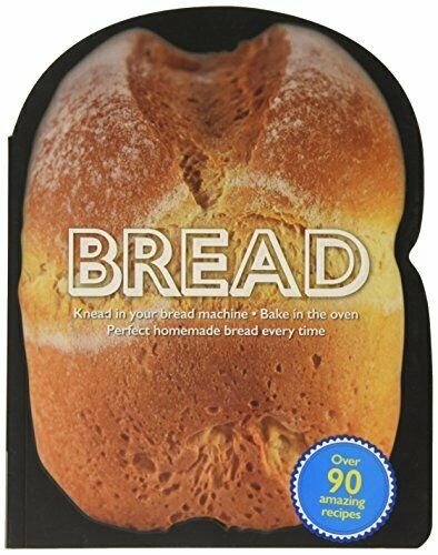 Bread Machines Book The Fast Free Shipping