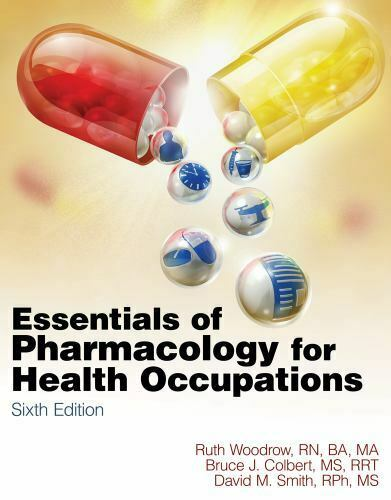 NEW Essentials of Pharmacology for Health Occupations (Book Only.. 9781111320171