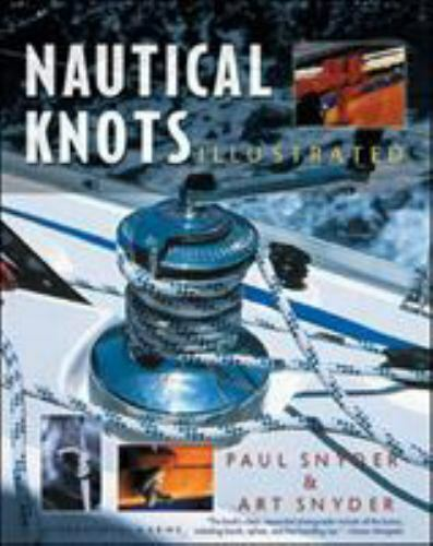 Nautical Knots Illustrated  Snyder Arthur Snyder Paul Very Good 2002-02-2