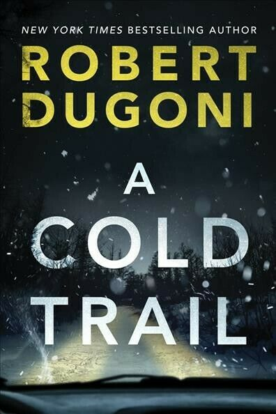 Cold Trail Paperback by Dugoni Robert Brand New Free shipping in the US