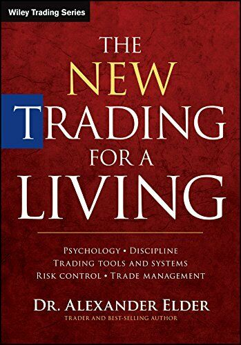 [E-EDITION] The New Trading for a Living: Psychology Discipline Trading Tools