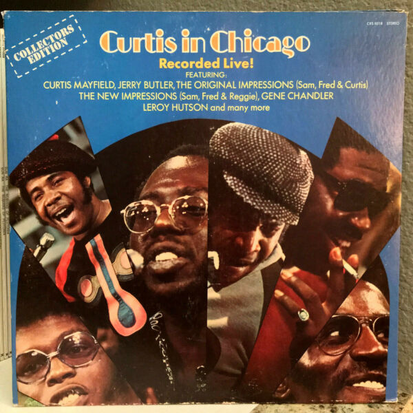 CURTIS MAYFIELD - Curtis In Chicago Recorded Live - 12