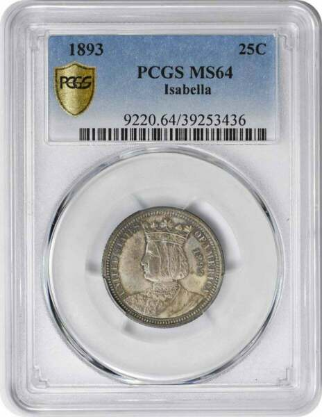 1893 Isabella Commemorative Quarter MS64 PCGS