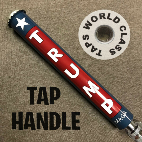 new PRESIDENT DONALD TRUMP beer TAP HANDLE stick marker 2020 MAGA USA military