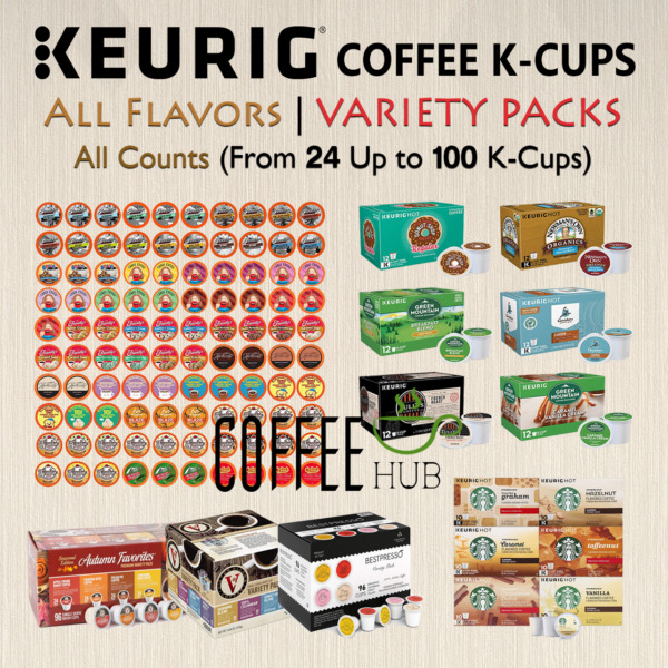 Coffee K Cups Pods VARIETY PACKS All Counts lot Flavored Keurig Single Serve