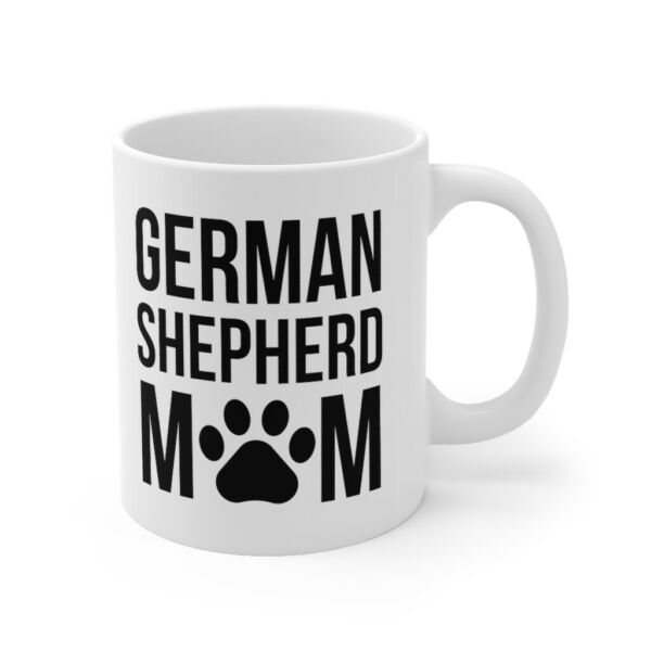 German Shepher Mom Funny Dogs Quote Coffee Mug Mother#x27;s Day Gift for Dog Mom $12.99