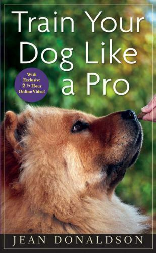 Train Your Dog Like a Pro 9780470616161 by Donaldson Jean $5.00