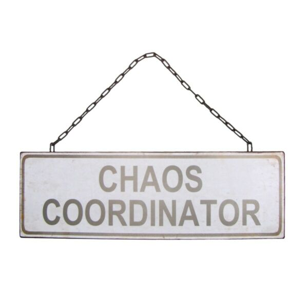 Vintage Metal Chaos Coordinator Wall Sign Funny Hanging Rustic Office Home Decor