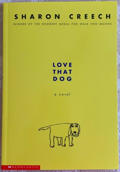 Love That Dog a novel By Sharon Creech Paperback **NEW** $5.00