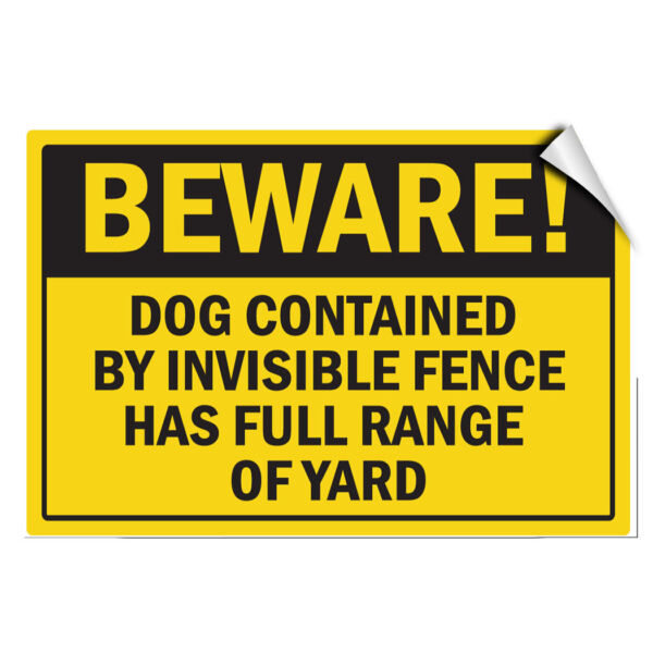 Beware Dog Contained By Invisible Fence Full Range Of Yard LABEL DECAL STICKER $9.99