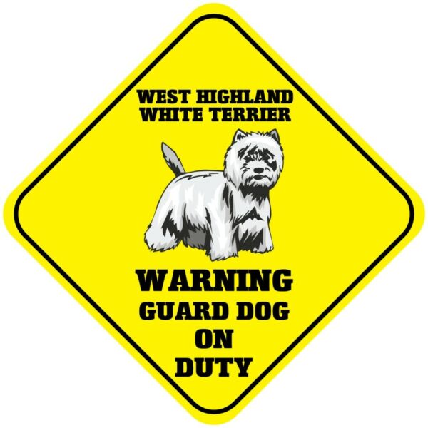 Crossing Sign Highland White Terrier Warning Guard Dog Duty Cross Xing Metal $17.99