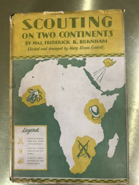 SCOUTING ON TWO CONTINENTS MAJOR BURNHAM 1926 GARDEN CITY PUBLISHING $65.00