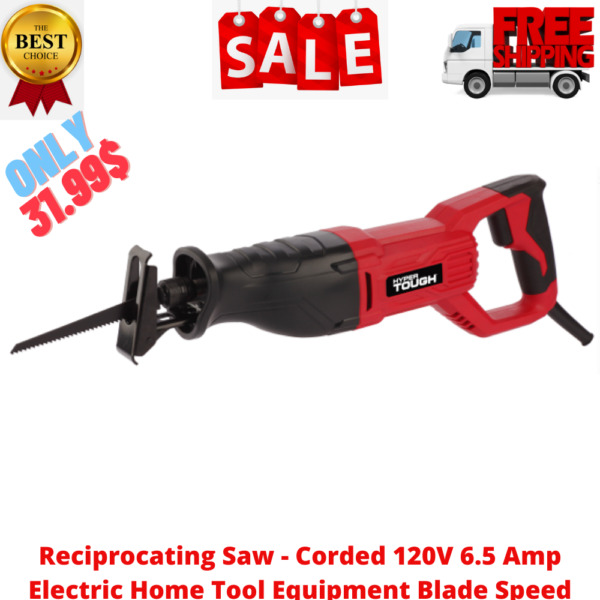 Reciprocating Saw Corded 120V 6.5 Amp Electric Home Tool Equipment Blade Speed $31.99