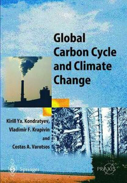 Global Carbon Cycle and Climate Change by Vladimir F. Krapivin English Paperba $286.09