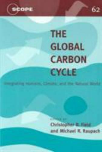 The Global Carbon Cycle: Integrating Humans Climate and the Natural World Sci $17.36