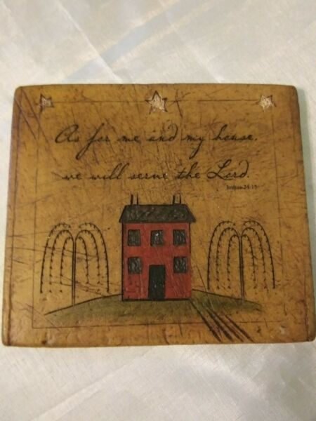 Salem Treenware Farmhouse Primitive quot;As For Me amp; My House We Will Serve The Lord