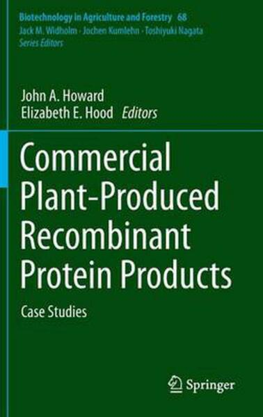 Commercial Plant-produced Recombinant Protein Products: Case Studies (English) H